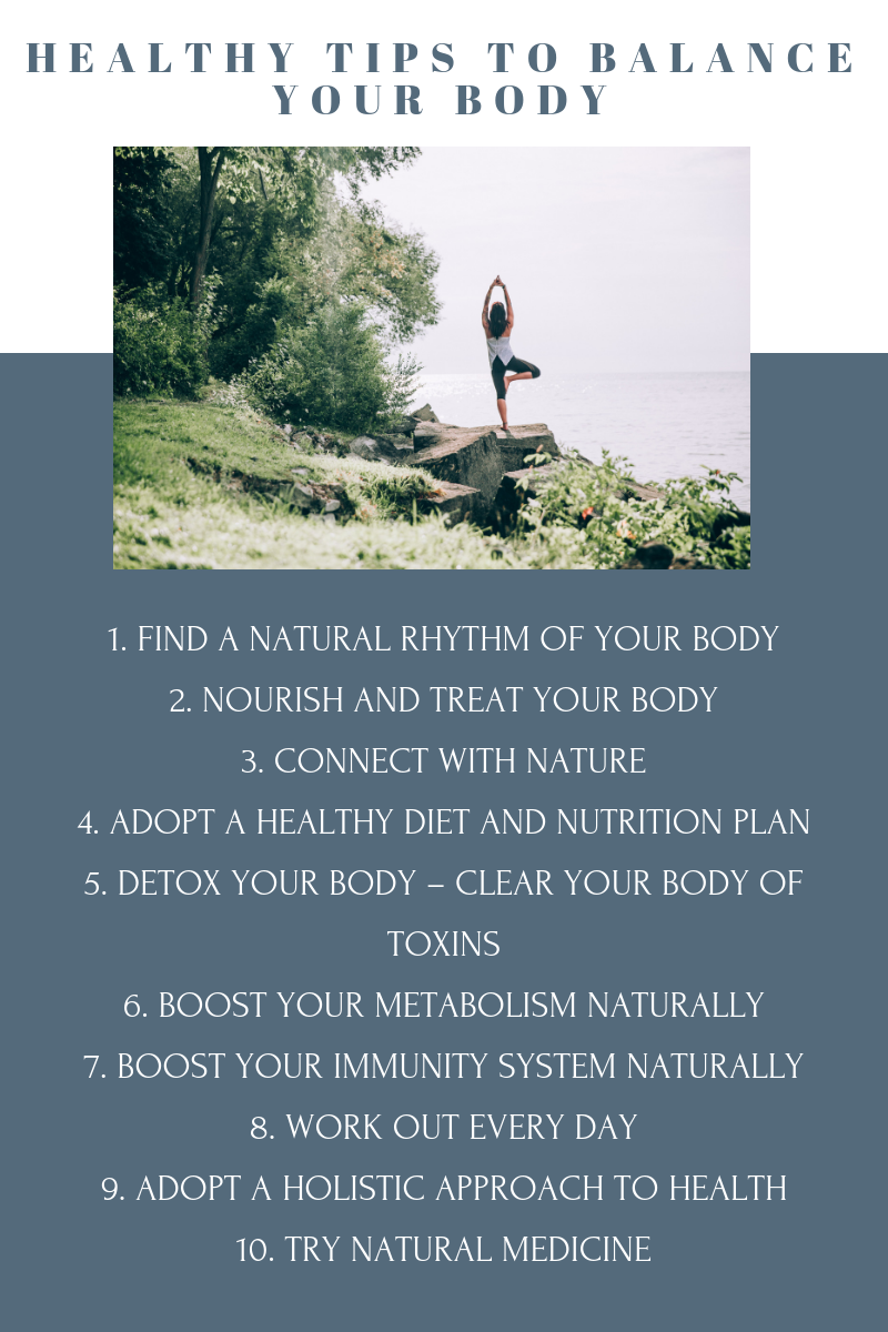 Healthy tips to balance your body naturally