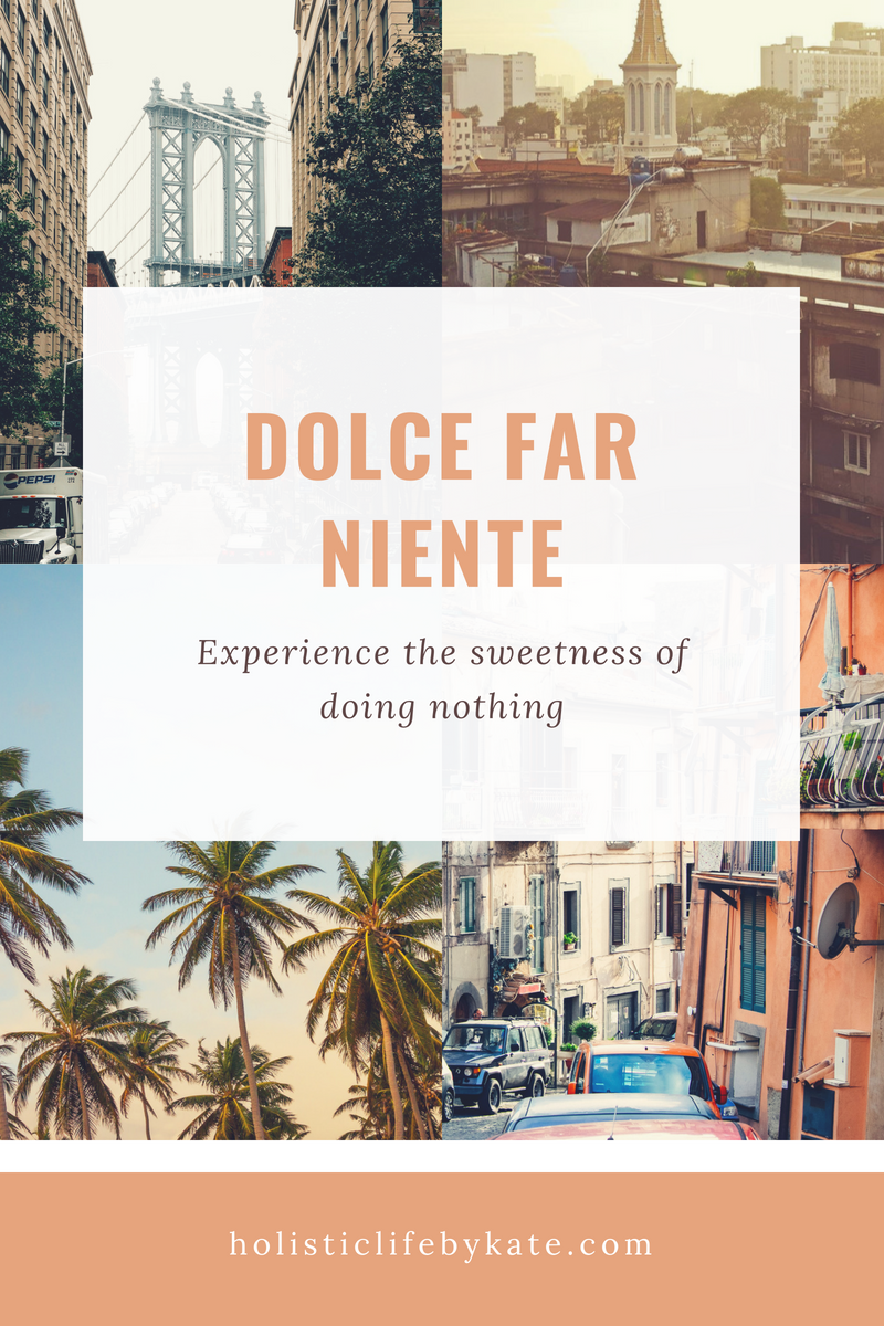 The art of relaxation; Italian dolce far niente