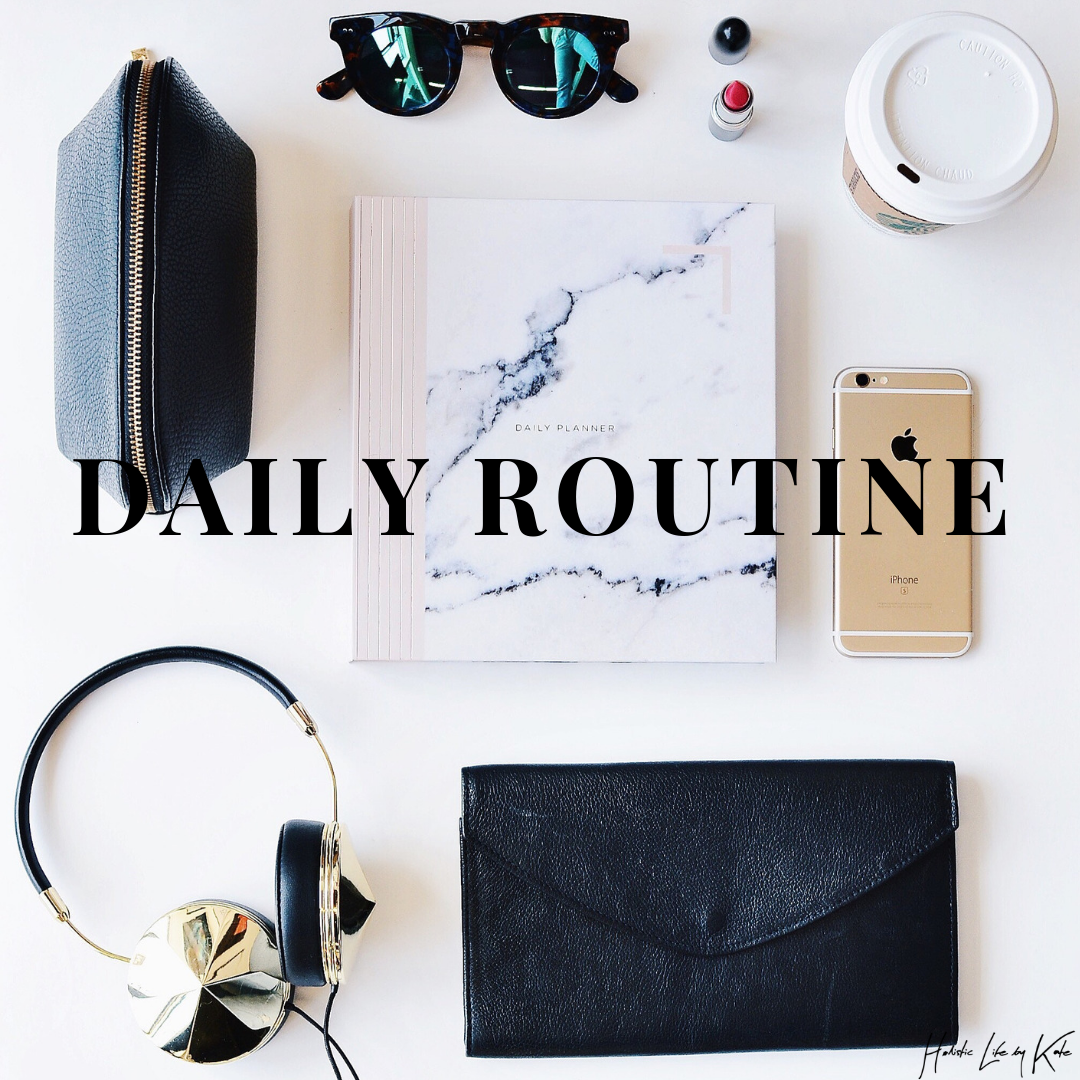 A Holistic Approach To Your Daily Routine and Wellbeing.