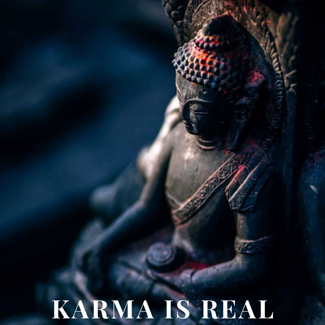 Keep Calm And Leave It To Karma