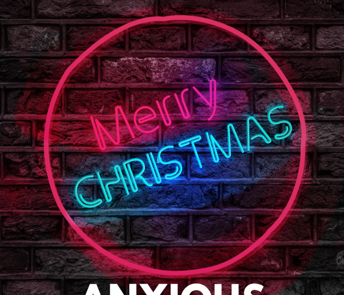 Anxious about Christmas?