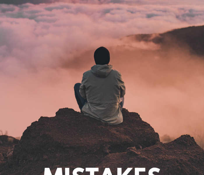 Time Heals NOTHING –     Own Your Mistakes…