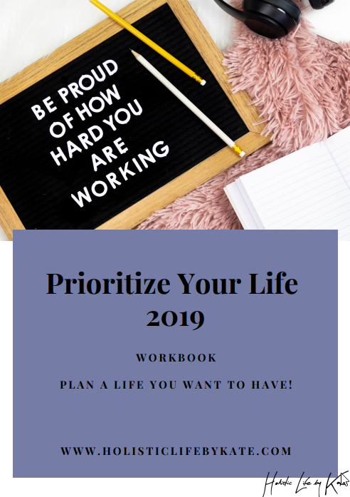 Prioritize Your Life 2019